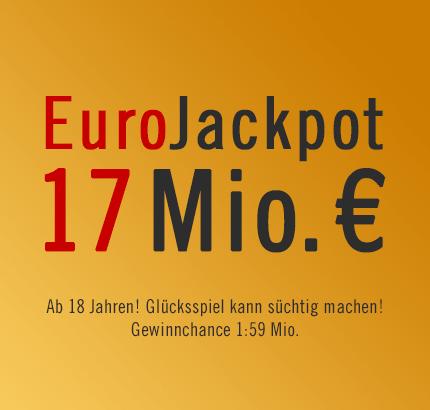 Ab geht er der EuroJackpot: 17 Mio. € am 01.03.2013