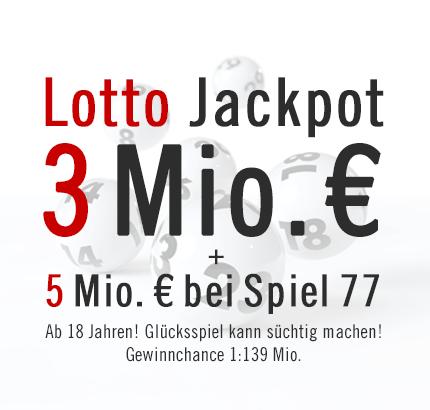 Lotto Jackpot: 3 Mio. € & Spiel 77 Jackpot: 5 Mio. € am Samstag, 16.03.2013