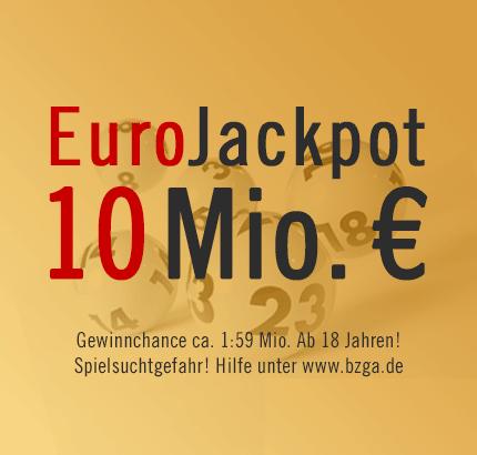Annahmeschluss ca. 18.30 Uhr: EuroJackpot 10 Mio. €, 19.04.2013